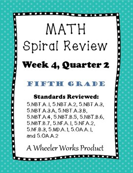 5th Grade Spiral Review Quarter 2, Week 4