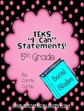 5th Grade TEKS: I Can statements Social Studies : Card Style