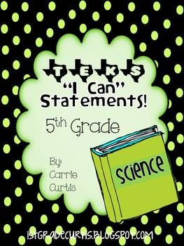 """5th Grade TEKS """"I can"""" Statements: Science Edition Card style"""