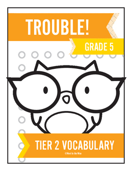 5th Grade Tier 2 Vocabulary Trouble