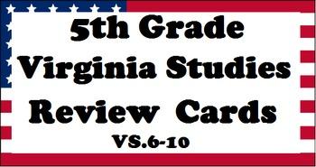 5th Grade Virginia Studies SOL Review Cards (VS.6-10) - 81