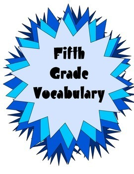 5th Grade - Weekly Academic Vocabulary Unit & Assessment - Unit 6