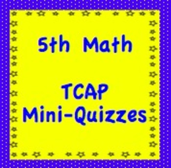5th Math TCAP Mini Quizzes