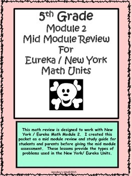 5th Module 2 Mid Module Review New York / Eureka