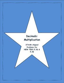 5th STAAR Multiplication of Decimals New TEKS 5.3D & 5.3E