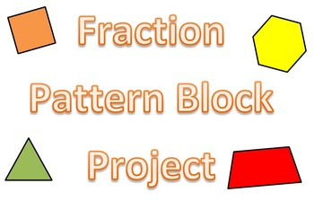 5th and 6th Grade Math Project - Adding Fractions Using Pa