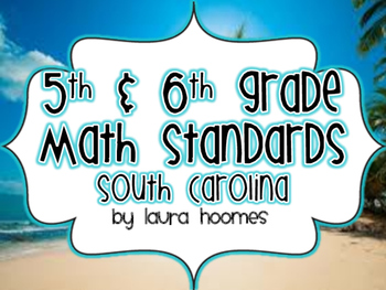5th and 6th Grade SOUTH CAROLINA Math Beach Standards