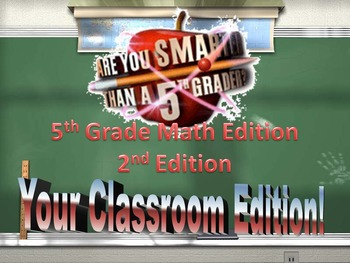 5th grade Math -Are you Smarter than a 5th grader- End of