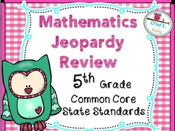 5th grade Math CCSS JEOPARDY like Printable Game