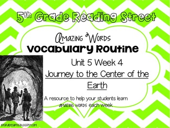 5th grade Reading Street, Unit 5 week 4 Journey to the Cen