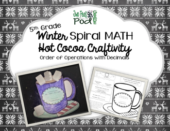 5th grade Winter Spiral Math Hot Cocoa Craftivity Decimal
