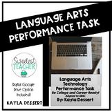 Language Arts Performance Task- Now with Editable Google T