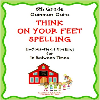 """5th Grade Fluency """"Think on your Feet Spelling"""""""