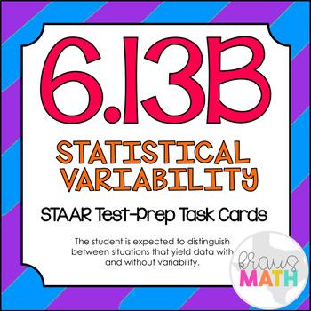 6.13B: Statistical Variability STAAR Test-Prep Task Cards
