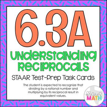 6.3A: Understanding Reciprocals STAAR Test-Prep Task Cards