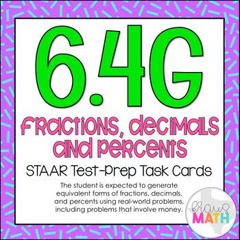 6.4G: Fractions, Decimals & Percents STAAR Test-Prep Task
