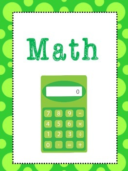 6 Math Subjects Binder Covers and Side Labels. KDG-High Sc