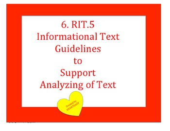 6. RIT.5 Informational Text Guidelines to Support Analyzin