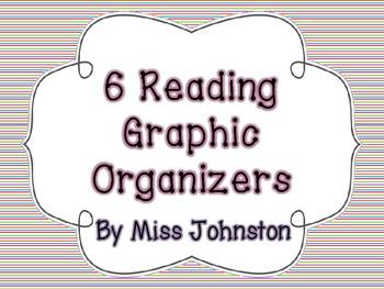 6 Reading Graphic Organizers