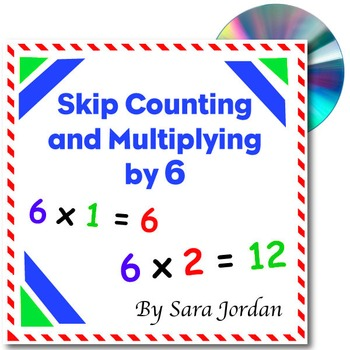 Skip Counting & Multiplying by 6 - Song w/ Lyrics & Activi