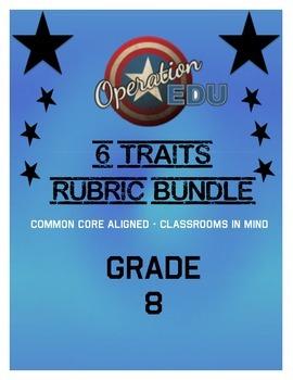 6 Traits Rubric Bundle - Grade 8
