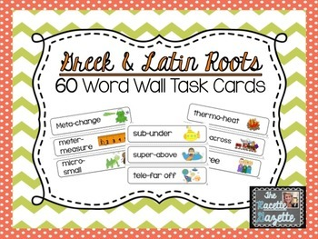 60 Greek & Latin Roots Word Wall Cards, Root Examples, & M