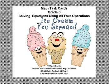 60 Math Task Cards- Solving  Equations Using All Four Oper
