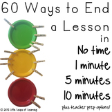 60 Ways to End a Lesson: Ideas for Plenaries