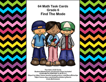 64 Task Cards - Grade 6-Find The Mode-CCSS.MATH.CONTENT.6.