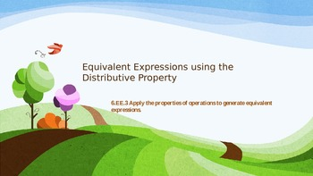 6.EE.3 Equivalent Expressions Using Distributive Property