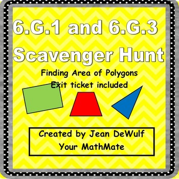 CCSS 6.G.1 and 6.G.3 Geometry Finding Area Scavenger Hunt