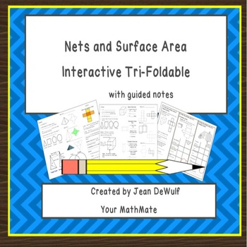 6.G.4 Nets and Surface area Folable with Guided Notes