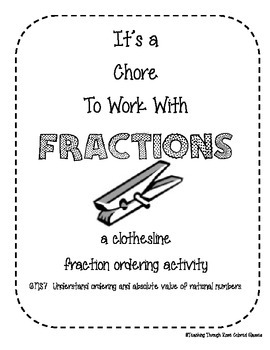 6.NS.7  a clothesline fraction ordering activity