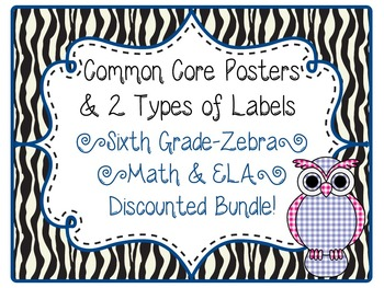 6th Grade Common Core CCSS Labels and Posters Math and ELA