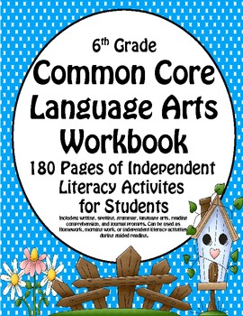6th Grade Common Core Language Arts Workbook - Independent