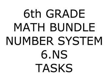 6th Grade Common Core Math Bundle 6NS - Number System