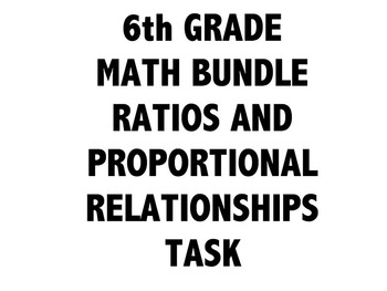 6th Grade Common Core Math Bundle 6RP - Ratios and Proport