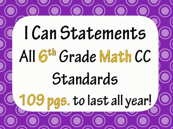 6th Grade Common Core Math I CAN statement posters (109 pa