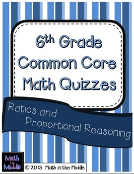 6th Grade Common Core Math Quizzes: Ratios and Proportiona