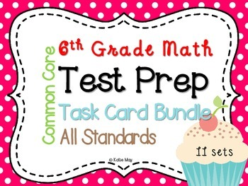 6th Grade Common Core Math Test Prep Task Card Bundle