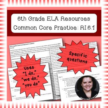 6th Grade Common Core Practice - RI.6.1 - 3 mini-lessons