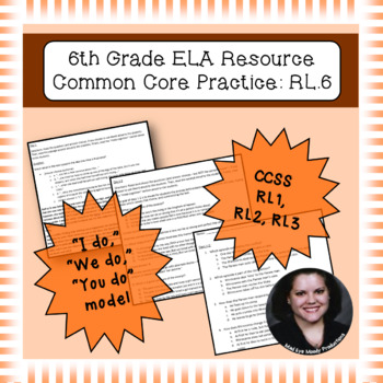6th Grade Common Core Practice RL1 RL2 RL3 Key Ideas and D