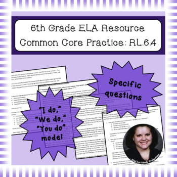 6th Grade Common Core Practice - RL.6.4 - 3-5 mini-lessons
