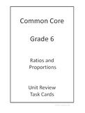 6th Grade Common Core Ratios and Proportions Unit Review T