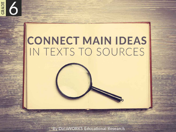 Connect Main Ideas in Text to Sources (EDI)