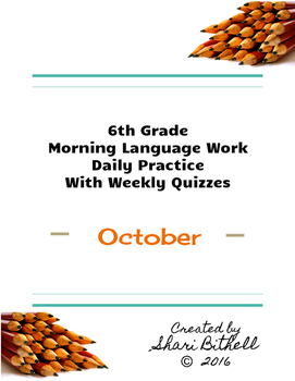 6th Grade: Daily Writing/Grammar Lessons/Practice/Assessme