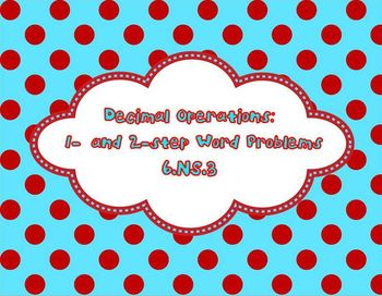 6th Grade Decimal Operations Word Problems: 1-step and 2-s