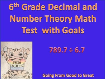 6th Grade Decimal and Number Theory Math Test with Goals