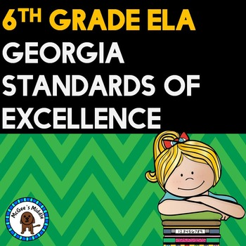 "6th Grade ELA Georgia Standards of Excellence Posters ""I C"