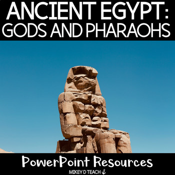 Egypt PowerPoint: Gods and Pharaohs